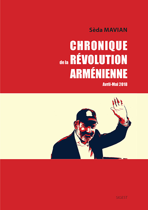 CRONIQUE DE LA REVOLUTION ARMENIENNE